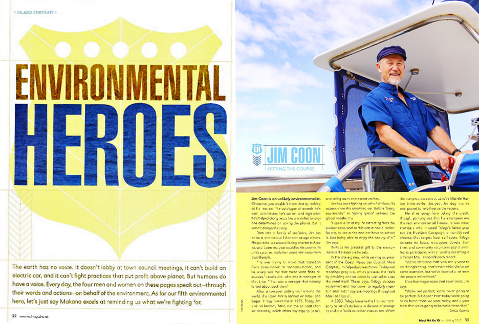 Nina Maui Photography Captain Jim Coon Trilogy Maui No Ka Oi Environmental Heroes Issue